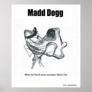 Madd Dogg Poster