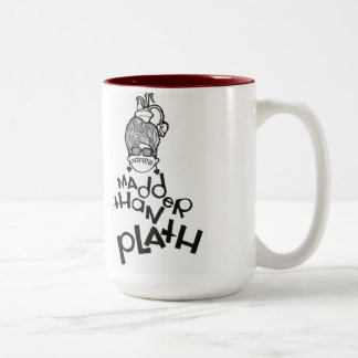 Madder Than Plath Two-Tone Coffee Mug