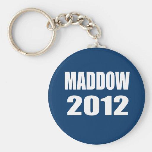 MADDOW 2012 BASIC ROUND BUTTON KEYCHAIN