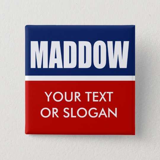 MADDOW 2012 PINBACK BUTTON
