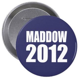 MADDOW Election Gear 4 Inch Round Button