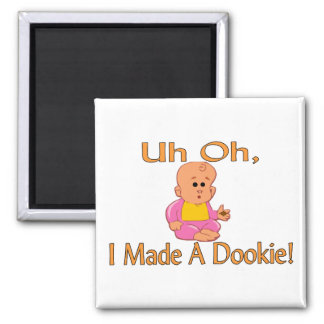Made A Dookie Magnet