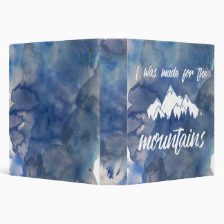 Made for the Mountains Watercolor Binder