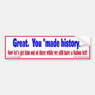 Made History Car Bumper Sticker