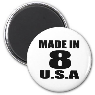 MADE IN 08 U.S.A BIRTHDAY DESIGNS MAGNET