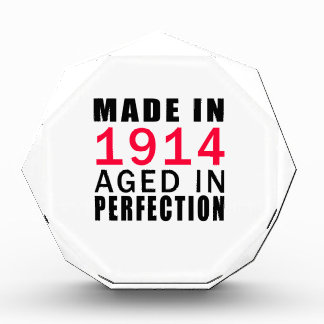 Made In 1914  Aged In Perfection Acrylic Award
