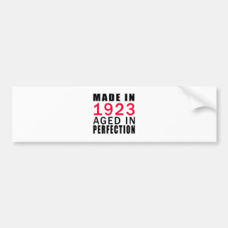 Made In 1923 Aged In Perfection Car Bumper Sticker