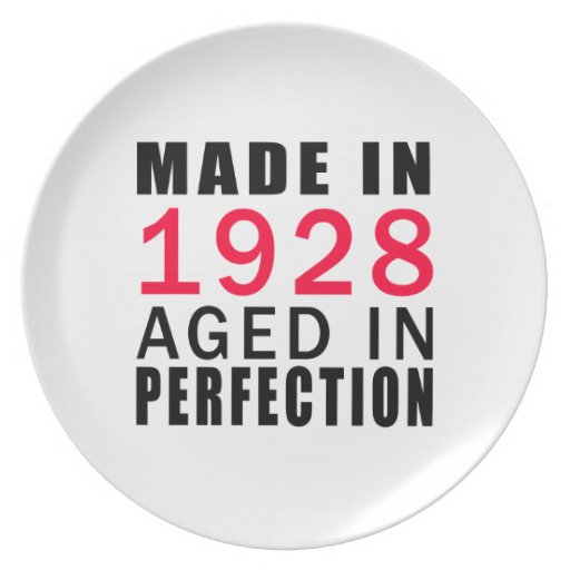 Made In 1928 Aged In Perfection Dinner Plate
