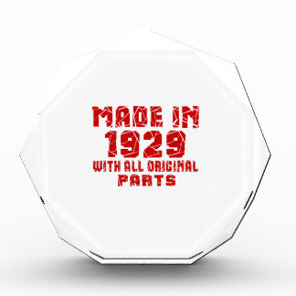 Made In 1929 With All Original Parts Award