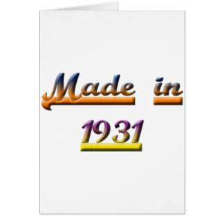 MADE IN 1931 GREETING CARD