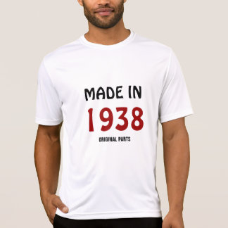 """Made in 1938, Original Parts"" t-shirt"