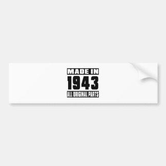 Made in 1943 car bumper sticker