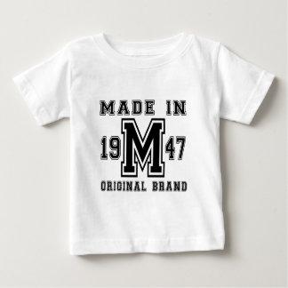 MADE IN 1947 ORIGINAL BRAND BIRTHDAY DESIGNS BABY T-Shirt