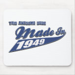 Made in 1949 mousepad