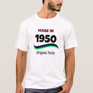 Made in 1950, Original Parts T-Shirt