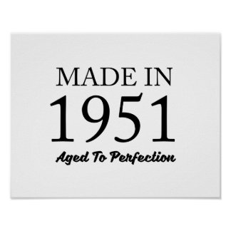 Made In 1951 Poster