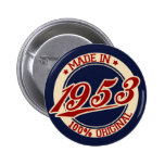 Made In 1953 2 Inch Round Button