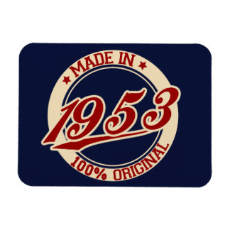 Made In 1953 Magnet