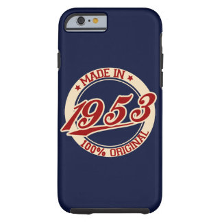 Made In 1953 Tough iPhone 6 Case