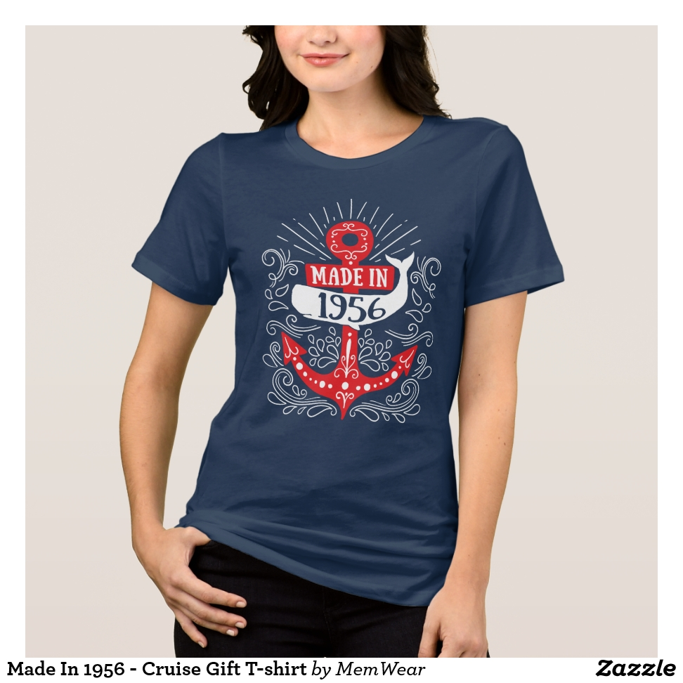 Made In 1956 - Cruise Gift T-shirt - Best Selling Long-Sleeve Street Fashion Shirt Designs