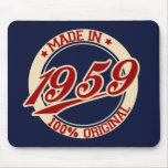 Made In 1959 Mousepad