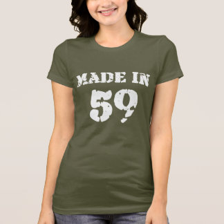 Made In 1959 Shirt