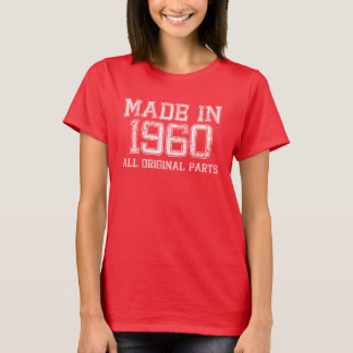 MADE in 1960 All ORIGINAL Parts Tee