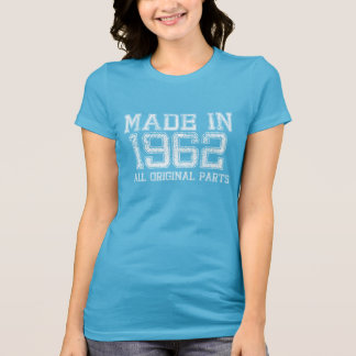 MADE in 1962 All ORIGINAL Parts Tee