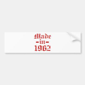 Made in 1962 designs bumper stickers