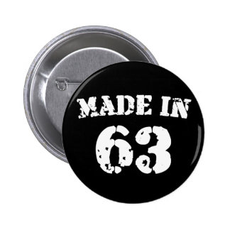 Made In 1963 Button