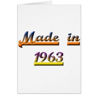 MADE IN 1963 CARD