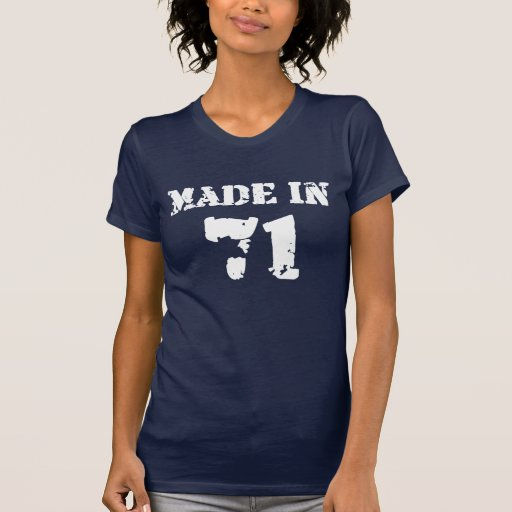 Made In 1971 T Shirts