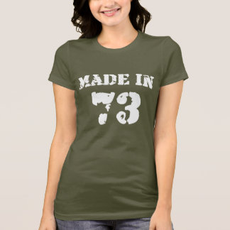 Made In 1973 Shirt