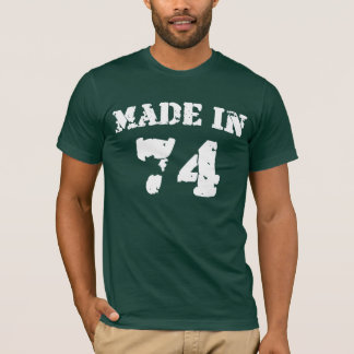 Made In 1974 Shirt