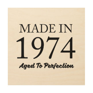 Made In 1974 Wood Wall Decor