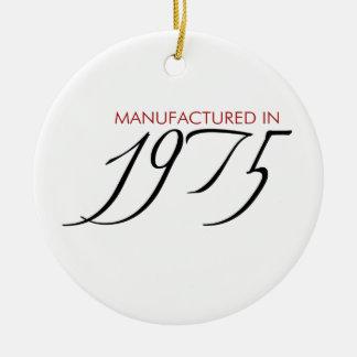 Made in 1975 - Manufactured in 1975 Ceramic Ornament