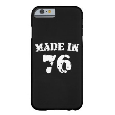 Made In 1976 Barely There iPhone 6 Case