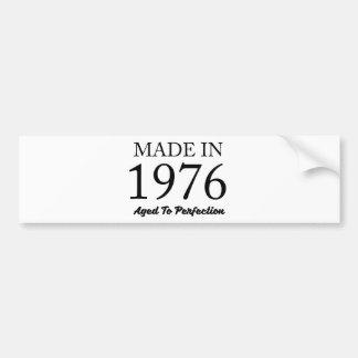 Made In 1976 Bumper Sticker
