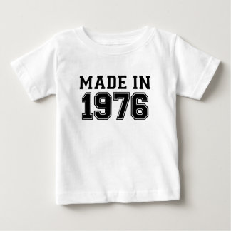 MADE IN 1976.png Baby T-Shirt