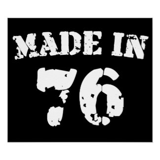 Made In 1976 Poster