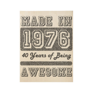 Made in 1976 wood poster