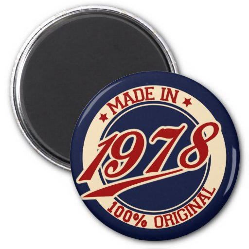 Made In 1978 2 Inch Round Magnet