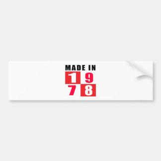 Made In 1978 Car Bumper Sticker