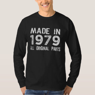 MADE in 1979 All ORIGINAL Parts Tee