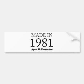 Made In 1981 Bumper Sticker