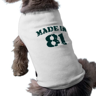 Made In 1981 Dog T-shirt