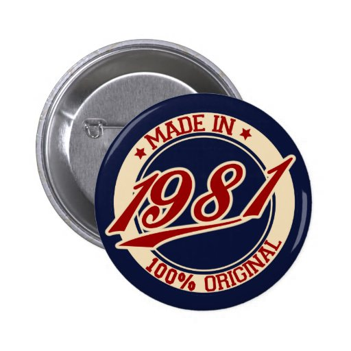 Made In 1981 Pin