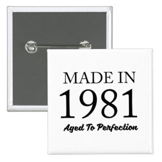 Made In 1981 Pinback Button
