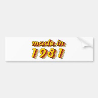 Made in 1981 (Yellow&Red) Bumper Sticker