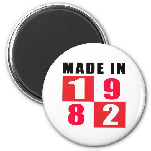 Made In 1982 Birthday Designs Fridge Magnets